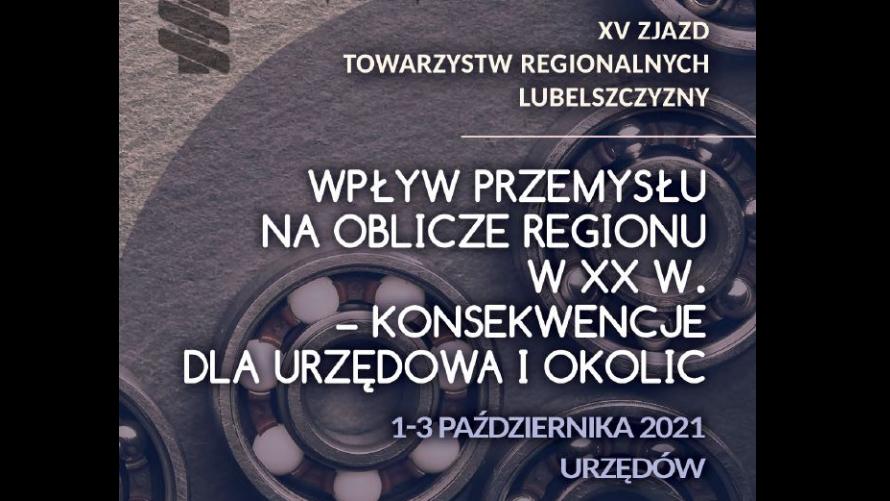 XV Zjazd Towarzystw Regionalnych Lubelszczyzny w Urzędowie
