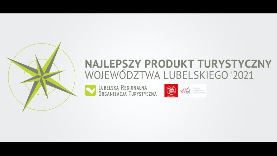 Najlepszy Produkt Turystyczny Województwa Lubelskiego 2021